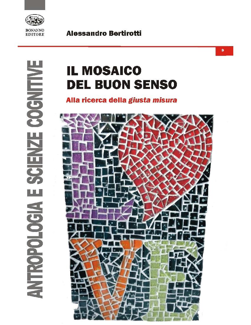 Il mosaico del buon senso - Alessandro Bertirotti
