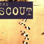 <em>The scout</em>, una storia israeliana