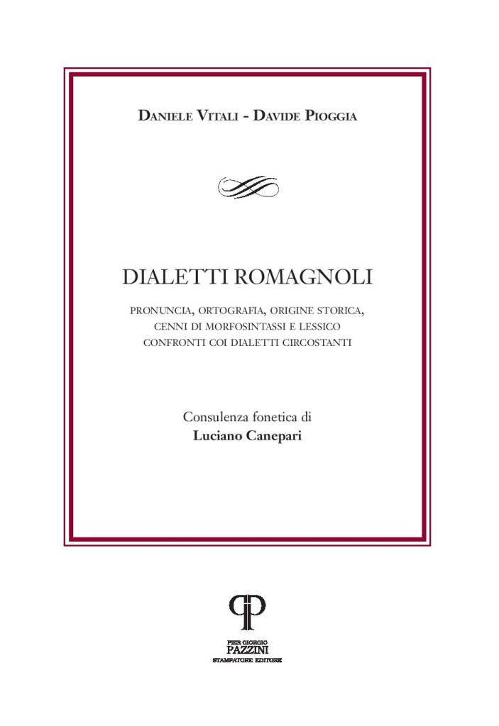 Il dialetto romagnolo e le sue varianti
